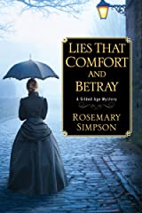 Lies That Comfort and Betray (A Gilded Age Mystery Book 2) Kindle Edition