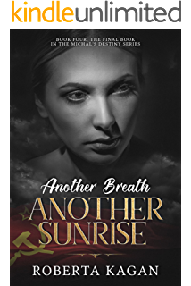 Amazon a family shattered book two in the michals destiny another breath another sunrise a holocaust novel michals destiny book fandeluxe Images