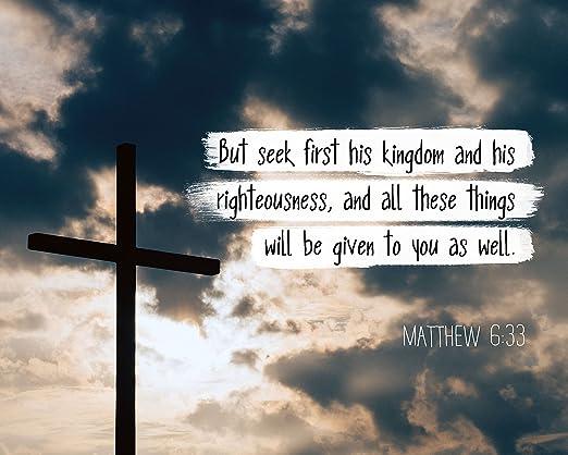 Amazon.com: Matthew 6:33 But Seek First his Kingdom - Christian ...