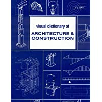 Visual Dictionary of Architecture and Construction