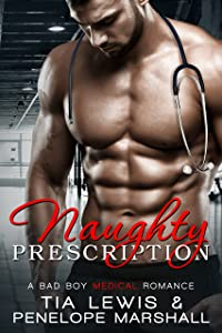 Naughty Prescription: A Bad Boy Medical Romance