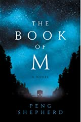 The Book of M: A Novel Kindle Edition