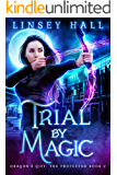 Trial by Magic (Dragon's Gift: The Protector Book 2) (English Edition)