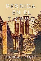 Perdida en el tiempo (Spanish Edition) Kindle Edition