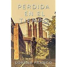 Perdida en el tiempo (Spanish Edition) Mar 12, 2018
