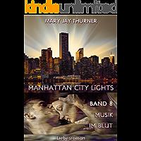 Musik im Blut (Manhattan City Lights 8)