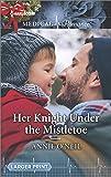Her Knight Under the Mistletoe