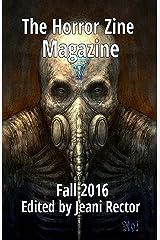 The Horror Zine Magazine Fall 2016 Kindle Edition