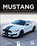 Mustang, tous les modèles depuis 1964 1/2