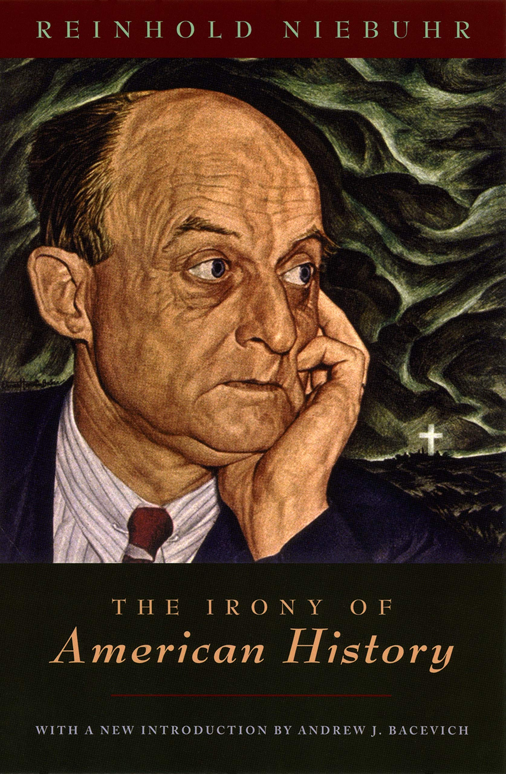 The Irony Of American History Kindle Edition By Niebuhr Reinhold Bacevich Andrew J Politics Social Sciences Kindle Ebooks Amazon Com