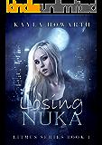 Losing Nuka (Litmus Book 1)