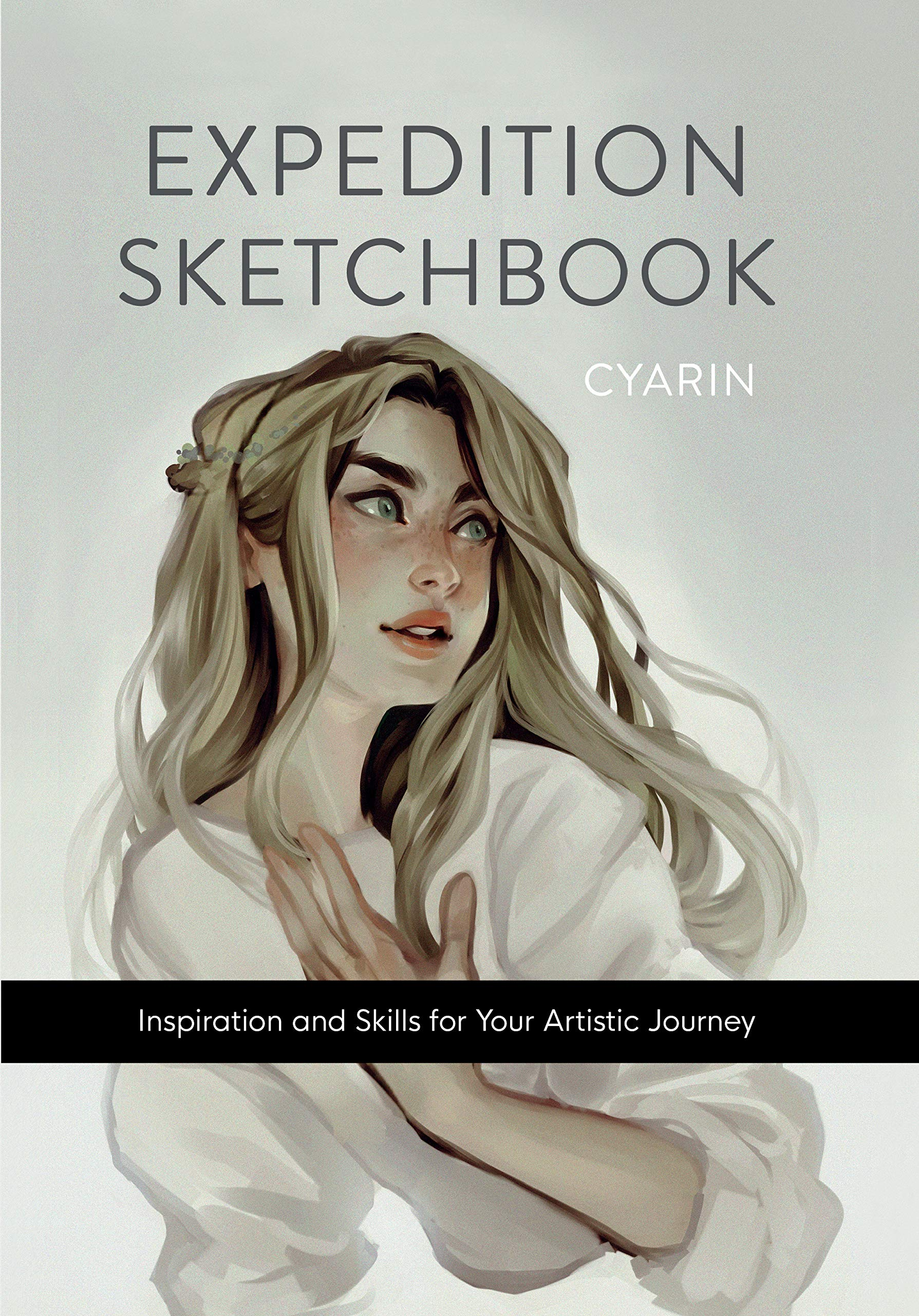 Expedition Sketchbook: Inspiration and Skills for Your Artistic Journey by Blue Star Press
