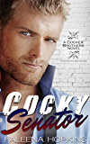 Cocky Senator: A Bad Boy Boss Romance (Cocker Brothers of Atlanta Book 5)