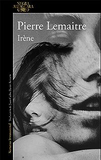 Irène (Un caso del comandante Camille Verhoeven 1) (Spanish Edition)