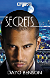 Secrets: A Spiritual Warfare Romantic Thriller (Crystal Book 6)