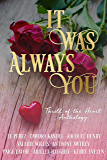 It Was Always You: A Thrill of the Heart Anthology