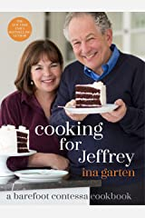 Cooking for Jeffrey: A Barefoot Contessa Cookbook Hardcover