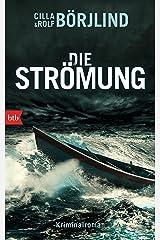 Die Strömung: Kriminalroman (Die Rönning/Stilton-Serie 3) (German Edition) Kindle Edition