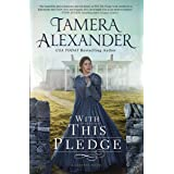 With this Pledge (The Carnton Series)