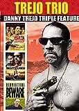 Trejo Trio Danny Trejo Triple Feature