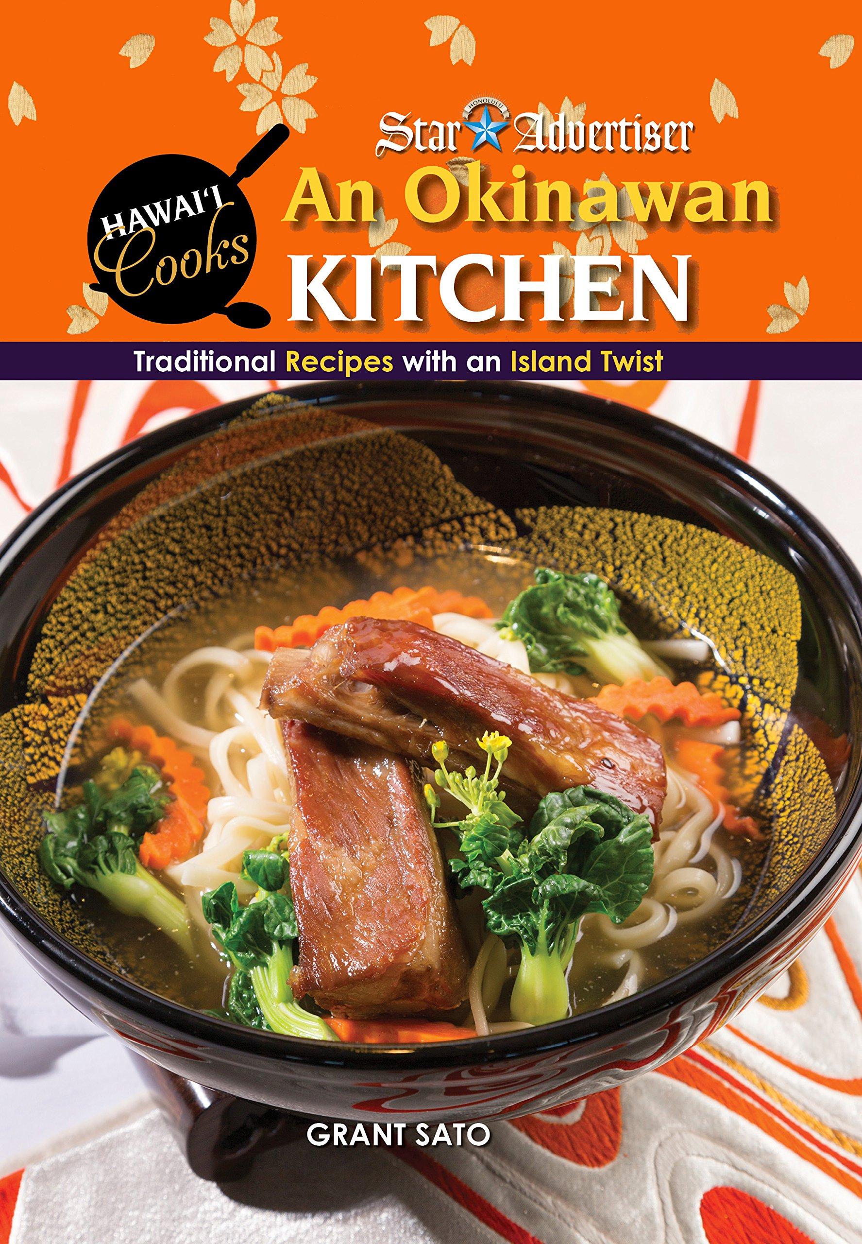 Read Online An Okinawan Kitchen: Traditional Recipes With an Island Twist (Hawai'i Cooks) PDF
