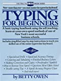 Typing for Beginners: A Basic Typing Handbook Using the Self-Teaching, Learn-at-Your-Own-Speed Methods of One of New York's Most Successful Business Schools