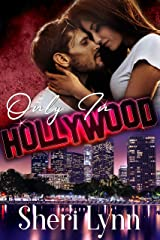 Only In Hollywood Kindle Edition