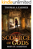 Born in Darkness (Scourge of Gods Book 1)