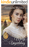 Melly, Unyielding (Lockets and Lace Book 4)