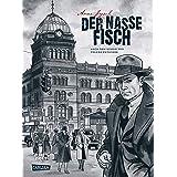 Die Gereon-Rath-Comics 1: Der nasse Fisch (German Edition)