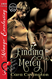 Finding Mercy [Tales From the Lyon's Den 3] (Siren Publishing Menage Everlasting)