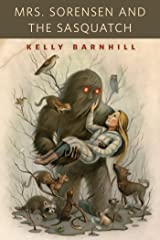 Mrs. Sorensen and the Sasquatch: A Tor.Com Original Kindle Edition