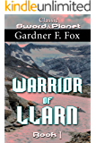 Warrior of Llarn by Gardner F. Fox: Book 1 (Llarn cycle)