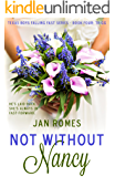 Not Without Nancy (Texas Boys Falling Fast Book 4)