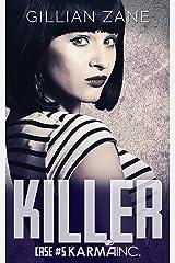 Killer: Karma Inc. Case 5 Kindle Edition