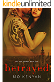 Betrayed: The New Yorker- Book 1