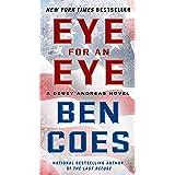 Eye for an Eye: A Dewey Andreas Novel (A Dewey Andreas Novel, 4)