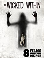 '8 Films To Die For: The Wicked Within' from the web at 'https://images-na.ssl-images-amazon.com/images/I/913IgTFry0L._UY200_RI_UY200_.jpg'