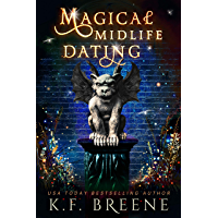 Magical Midlife Dating: A Paranormal Women's Fiction Novel (Leveling Up Book 2) (English Edition)