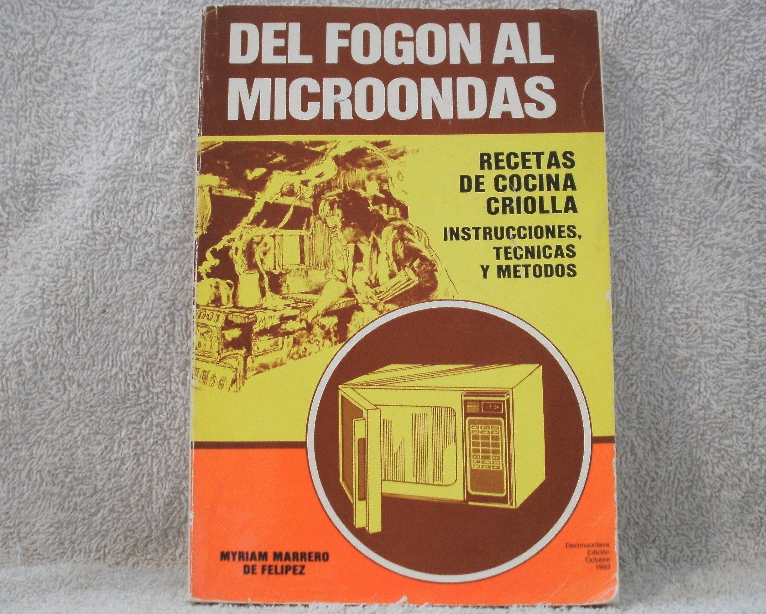 DEL FOGON AL MICROONDAS: Amazon.com: Books