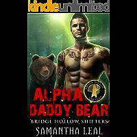 Alpha Daddy Bear (Bridge Hollow Shifters Book 1)