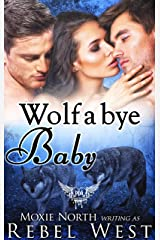 Wolf A Bye Baby: Paranormal Dating Agency Kindle Edition