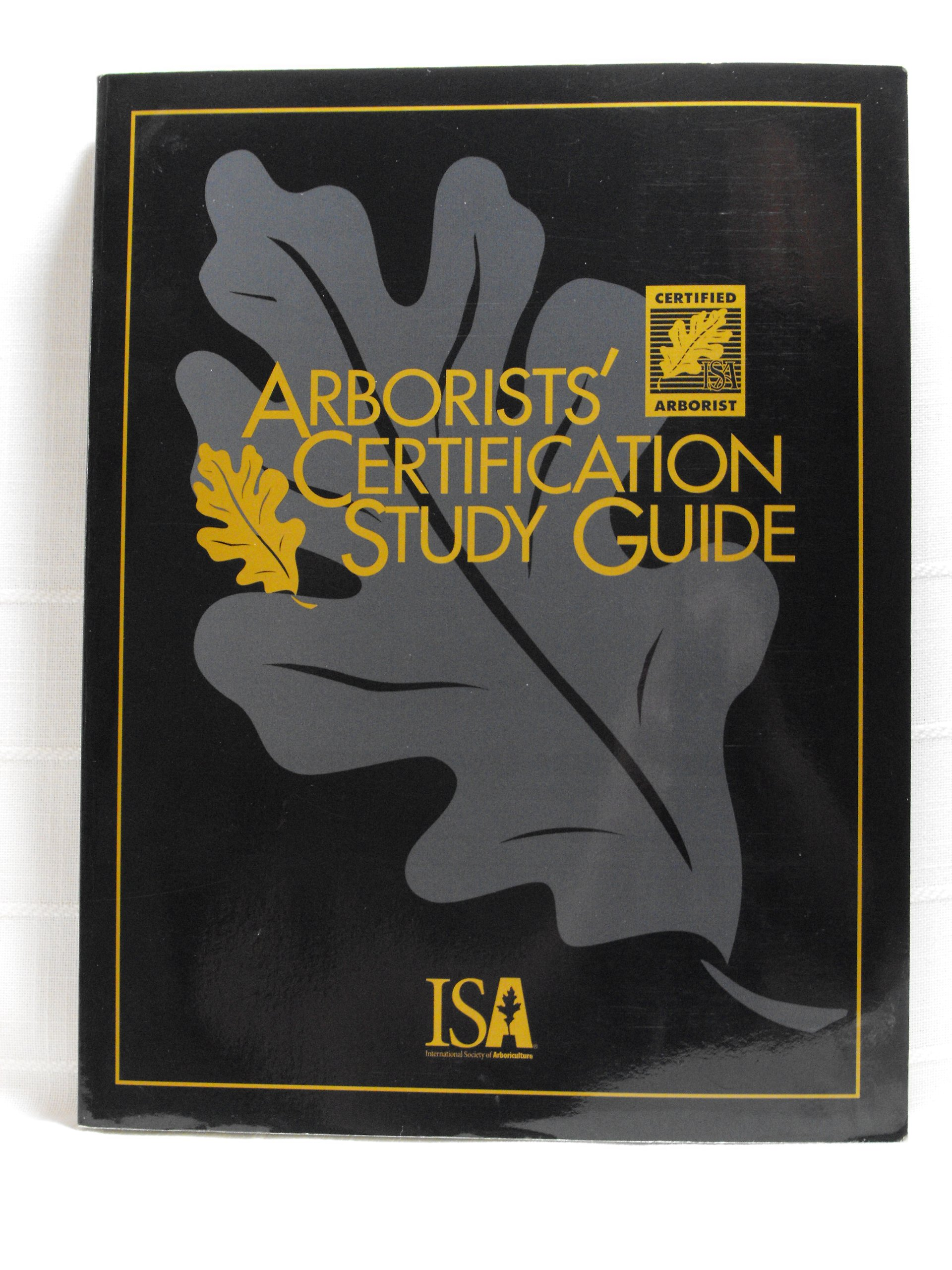 Arborists' Certification Study Guide: Sharon J. Lilly: 9781881956266:  Agriculture: Amazon Canada
