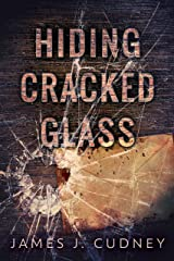 Hiding Cracked Glass (Perceptions Of Glass Book 2) Kindle Edition