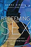 Redeeming Sex: Naked Conversations About Sexuality