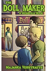 The Doll Maker: A Spooky Fun Adventure for Kids (Weirdville Book 1) Kindle Edition
