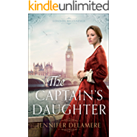 The Captain's Daughter (London Beginnings Book #1)