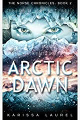 Arctic Dawn (The Norse Chronicles Book 2) Kindle Edition