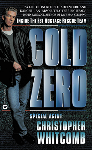 Cold Zero: Inside the FBI  Hostage Rescue Team (English Edition)