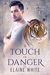 A Touch of Danger (Surviving Vihaan Book 1) Kindle Edition